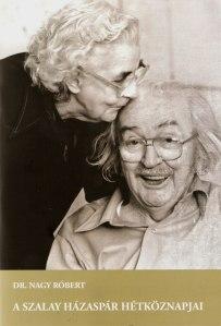 Dr. Nagy Róbert könyve a Szalay házaspárról
