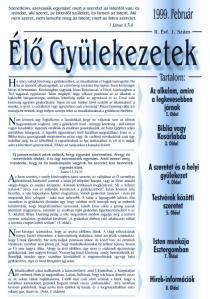 1999. évi első szám témái: imaóra, sport, szeretet és az Esztergomi közösség bemutatkozása