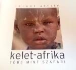 Lóránt Attila könyve Kelet-Afrikáról sok fotóval