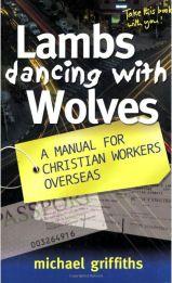 Michael Griffiths: Farkasokkal táncoló bárányok (hasznos egy könyv)